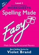 Spelling Made Easy – Level 3 Worksheets
