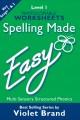 Spelling Made Easy – Level 1 Worksheets