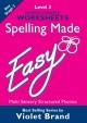 Spelling Made Easy – Level 3 Worksheets