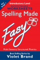 Spelling Made Easy – Introductory Level Worksheets